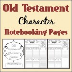 Freebie: Old Testament Character Notebooking Pages